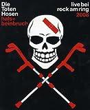 Die Toten Hosen - Hals- und Beinbruch/Live bei Rock am Ring 2008 [Blu-ray]