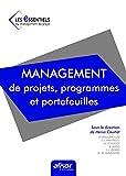 Management de projets, programmes et portefeuilles - Livre n°1