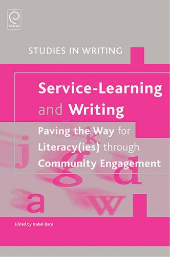 Service-learning and Writing: Paving the Way for Literacy(ies) Through Community Engagement (Studies in Writing)
