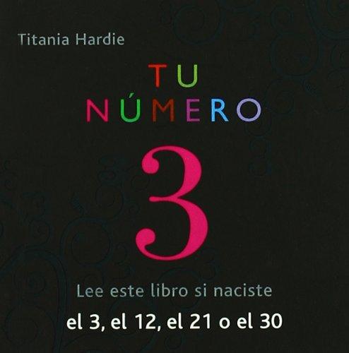 Tu número Nº3 (Tu Numero) por Titania Hardie
