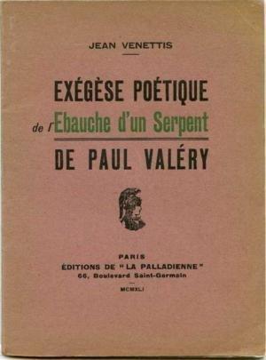 Exégèse poétique de l'ébauche d'un serpent de paul valéry par Venettis Jean