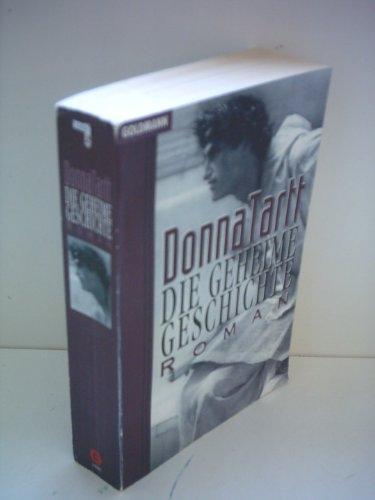 Goldmann Donna Tartt: Die geheime Geschichte