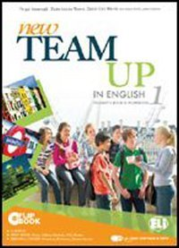 New team up in english. Student's book-Workbook. Per la Scuola media. Con CD-ROM. Con espansione online: 1