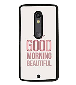 PrintVisa Designer Back Case Cover for Motorola Moto X Play (Good Morning Message Beautiful Quote Crown)