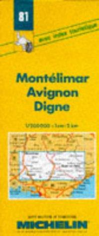 Carte routière : Montélimar - Avignon - Digne, 81, 1/200000