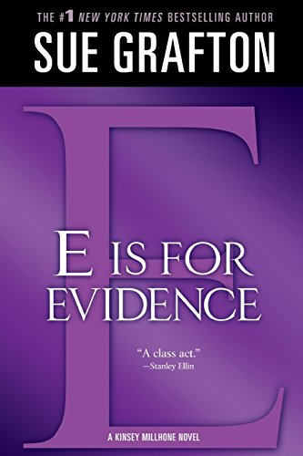 E Is for Evidence (Kinsey Millhone Mysteries (Paperback))