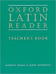Oxford Latin Reader: Teacher's Book (Oxford Latin Course) by Maurice Balme (1997-07-03)