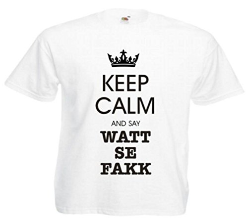 Motiv Fun T-Shirt Keep Calm And Say Watt Se Fakk Spass Motiv Nr. 2849 Weiß