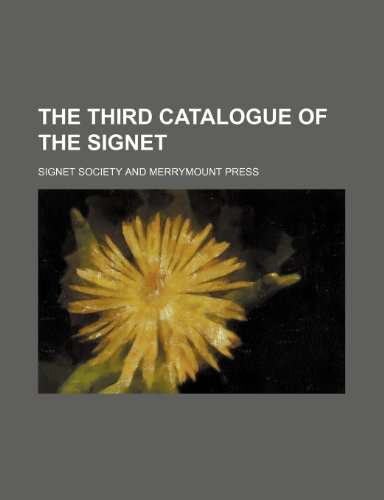 The third catalogue of the Signet