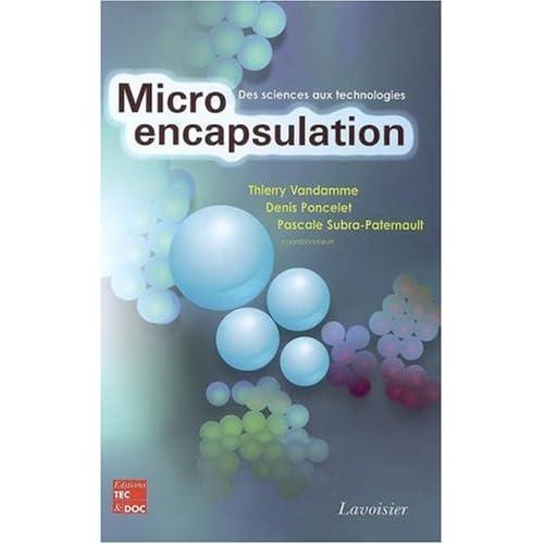 Microencapsulation : Des sciences aux technologies