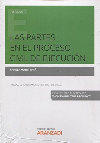 Las partes en el proceso civil de ejecución (Papel + e-book) (Monografía)