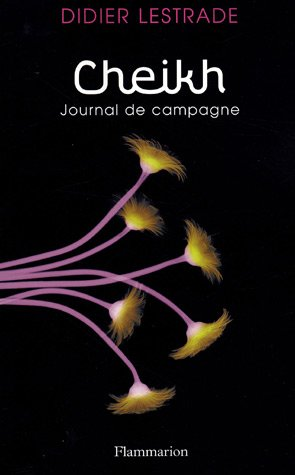 Cheikh : Journal de campagne