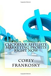 Clickbank Affiliate Marketing Profits Right Now