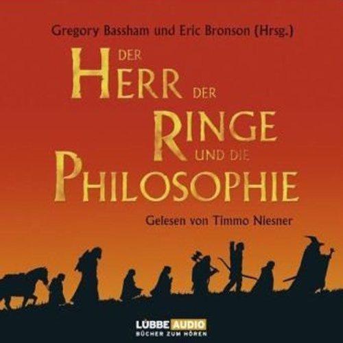 Der Herr der Ringe und die Philosophie (Herr Der Ringe Hörbücher)