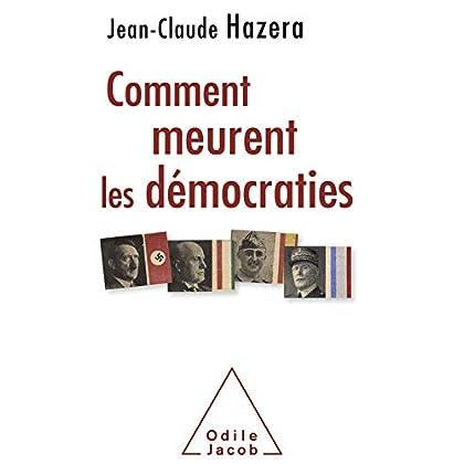 Comment meurent les démocraties (OJ.HISTOIRE)