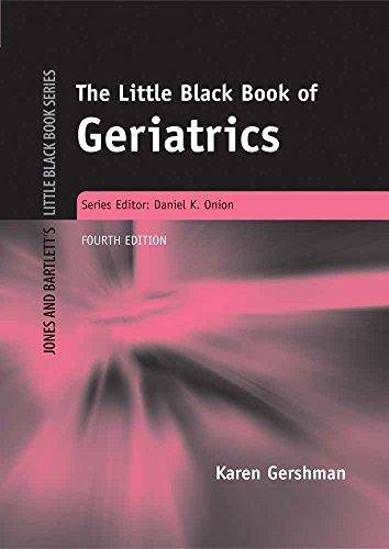 Little Black Book of Geriatrics, 4e (Jones and Bartlett's Little Black Book)