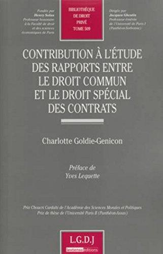 Contribution à l'étude des rapports entre le droit commun et le droit spécial des contrats- Tome 509