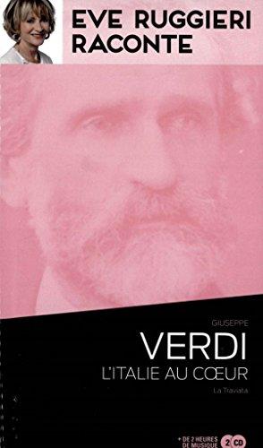 Eve Ruggieri raconte - Verdi lItalie au cur + 2 CD