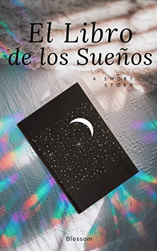 El Libro de los Sueños eBook: Blossom: Amazon.es: Tienda Kindle