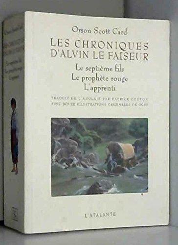 Les Chroniques d'Alvin le faiseur - 3 premiers livres par Orson Scott Card