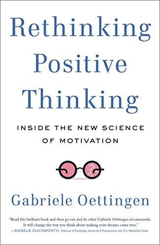 Rethinking Positive Thinking por Gabriele Oettingen