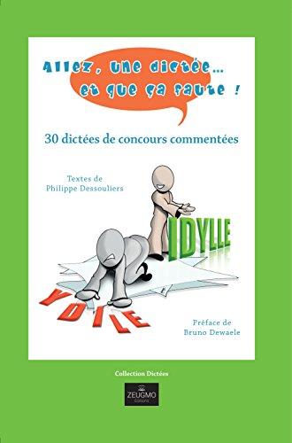 Allez, une dictée et que ça faute ! par Philippe Dessouliers
