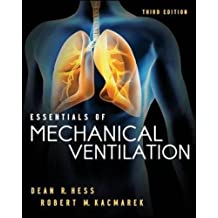 Essentials of Mechanical Ventilation (A & L Allied Health)