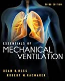 Essentials of Mechanical Ventilation, Third Edition (A & L Allied Health)