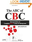 #4: The Abc Of Cbc Interpretation Of Complete Blood Count & Histograms