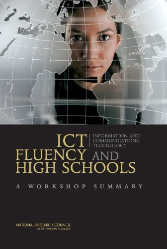 ICT Fluency and High Schools: A Workshop Summary by Planning Committee on ICT Fluency and High School Graduation Outcomes (2006-07-26) par Planning Committee on ICT Fluency and High School Graduation Outcomes;National Research Council;National Academy of Sciences