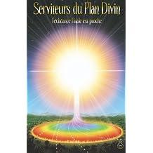 Serviteurs Du Plan Divin/ Servants of the Divine Plan