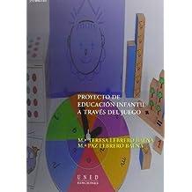 Proyecto de Educación Infantil a Través Del Juego (VARIA)