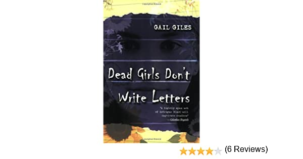 dead girls dont write letters amazoncouk gail giles 9780689866241 books