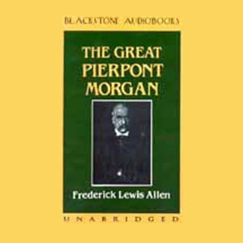 The Great Pierpont Morgan  Audiolibri