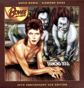 Diamond Dogs-30th Anniversary