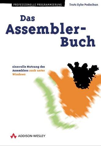 Das Assembler-Buch . Grundlagen und Hochsprachenoptimierung (Programmer's Choice)