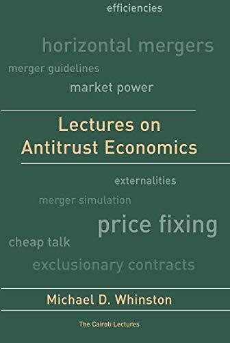 Lectures on Antitrust Economics (Cairoli Lectures) por Michael D Whinston