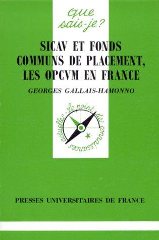 SICAV ET FONDS COMMUNS DE PLACEMENT, LES OPCVM EN FRANCE. 2ème édition
