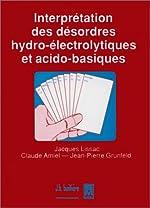Interprétation des désordres hydro-électrolytiques et acido-basiques de C Amiel