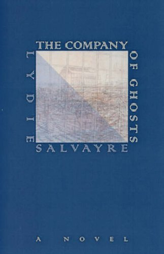 The Company of Ghosts (French Literature) (French Literature Series)