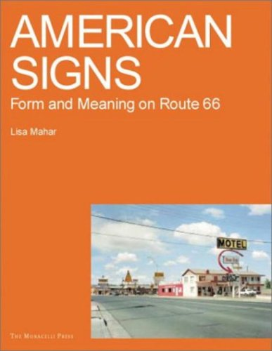 American Signs: Form and Meaning on Route 66