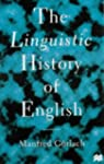 The Linguistic History of English: An...