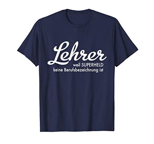 Lehrer Superheld T-Shirt