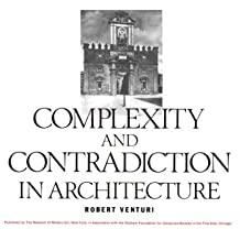 Complexity and Contradiction in Architecture by Robert Venturi (1977-11-02)