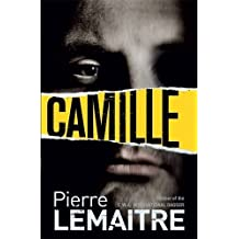 Camille: Book Three of the Brigade Criminelle Trilogy (Verhoeven Trilogy 3) by Pierre Lemaitre (2015-03-05)