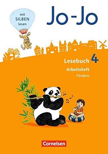 Jo-Jo Lesebuch - Allgemeine Ausgabe - Neubearbeitung 2016: 4. Schuljahr - Arbeitsheft Fördern
