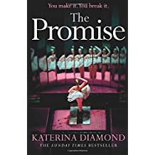 The Promise: The twisty new thriller from the Sunday Times bestseller, guaranteed to keep you up all night (Ds Imogen Grey 4)