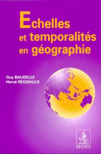 Echelles et temporalités en géographie