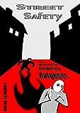 Street Safety: Der praktische Gefahren-Ratgeber