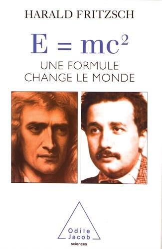 E = mc : Une formule change le monde